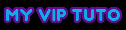 MY VIP TUTO