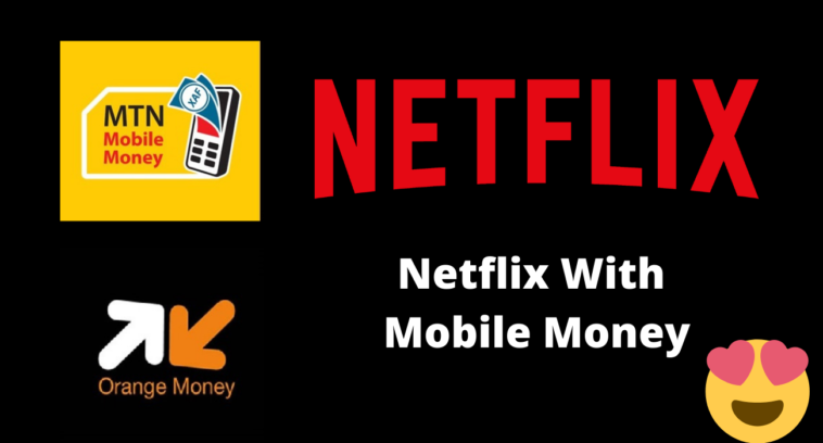 How to buy a Netflix Subscription with Mobile Money
