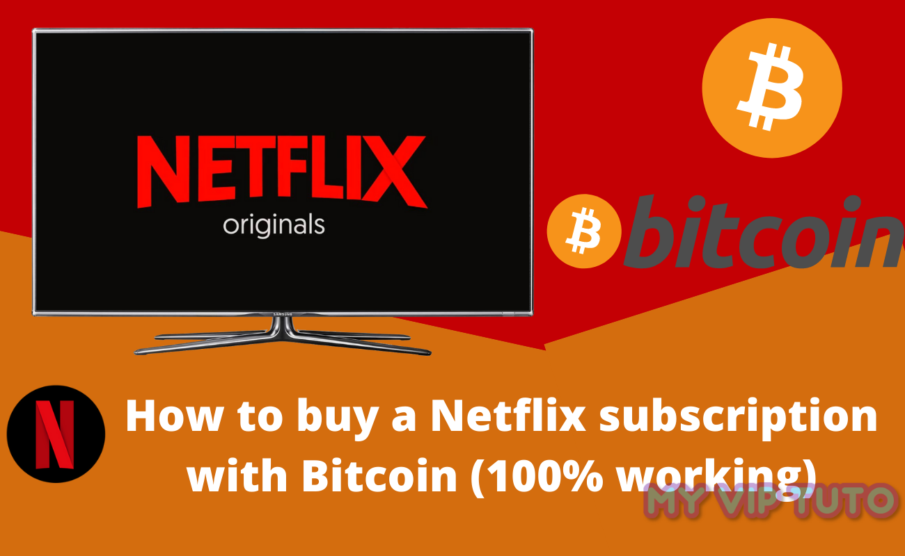 How to buy a Netflix subscription with Bitcoin (100% working)